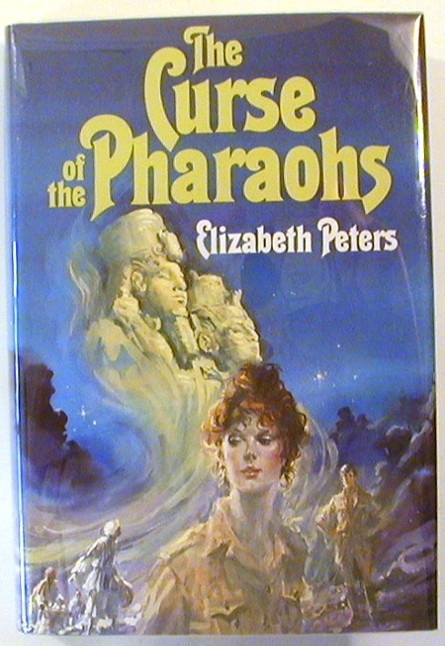 The Curse of the Pharaohs. Elizabeth Peters.