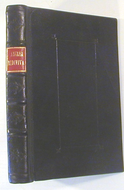 Anglia Rediviva; Being a Description of all the Shires, Cities, Principal Towns and Rivers, in England. Samuel Dunstar.