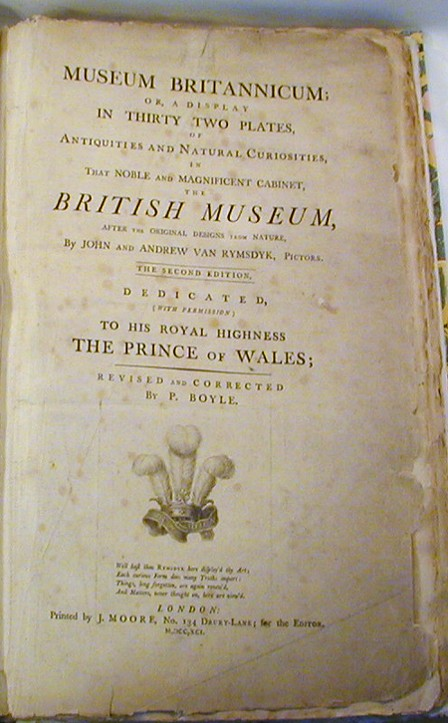 Museum Britannicum or a display in 32 plates in Antiquities and Natural Curiosities in that noble and magnificent cabinet the British Museum after the original designs from Nature. John and Andrew Van Rymsdyk.