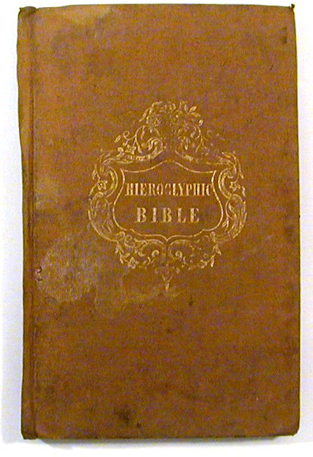 A New Hieroglyphic Bible; With Above Four Hundred Cuts. Bible in English.
