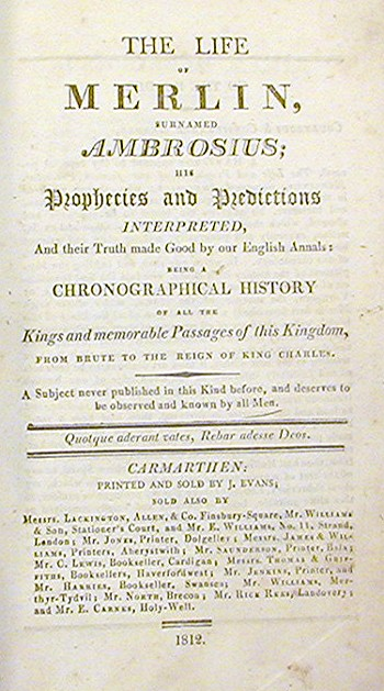 The Life of Merlin, Sirnamed Ambrosius. His Prophecies, and Predictions Interpreted; and Their Truth Made Good by Our English Annals:; Being a Chronological History of all the Kings and Memorable Passages of this Kingdom, from Brute to the Reign of King Charles. Thomas Heywood.