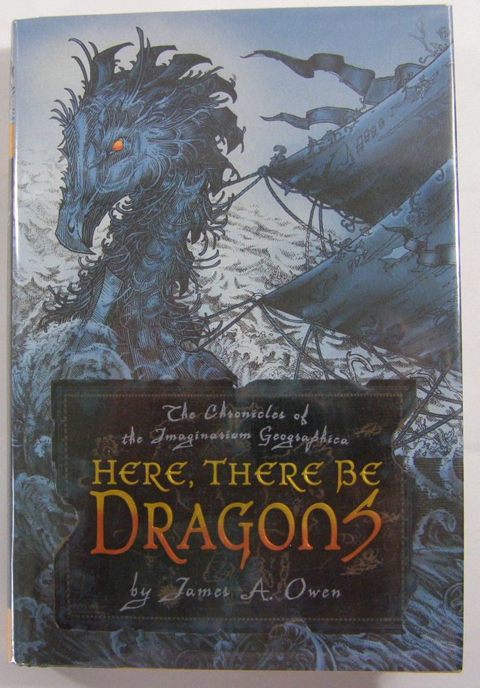 Here, There Be Dragons. James A. Owen.