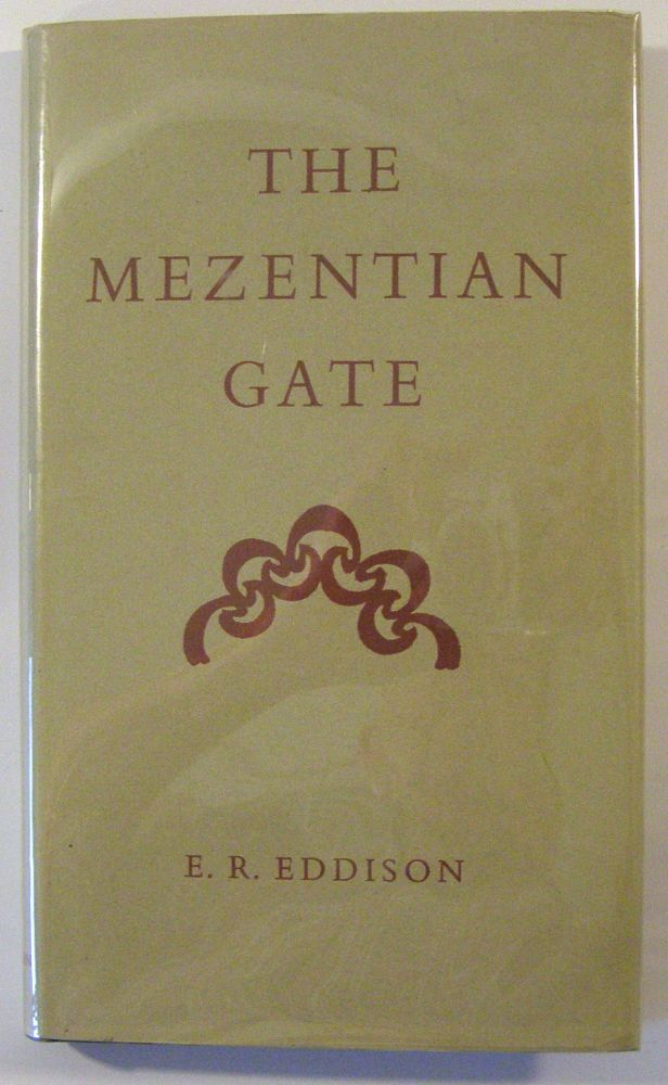 The Mezentian Gate. E. R. Eddison.