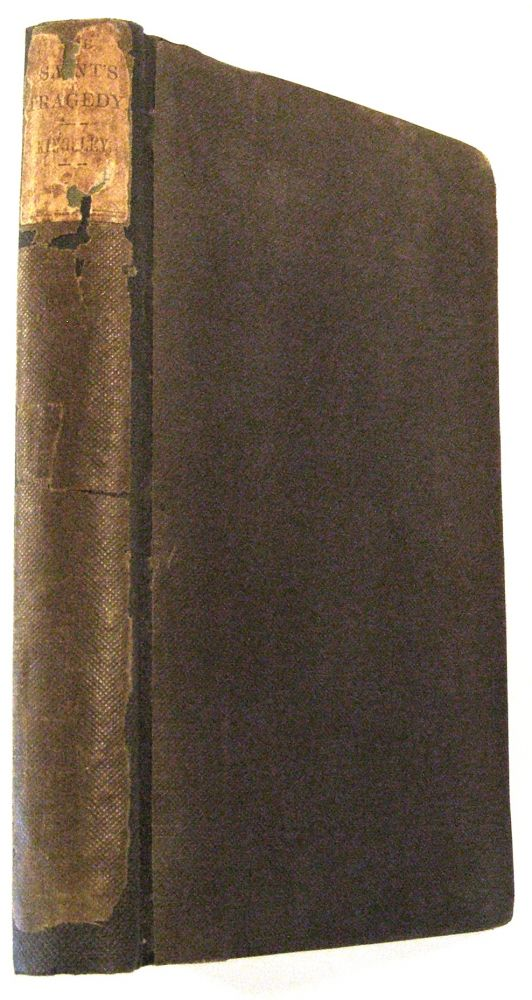 The Saint's Tragedy; Or, the True Story of Elizabeth of Hungary. Charles Kingsley, Junior.