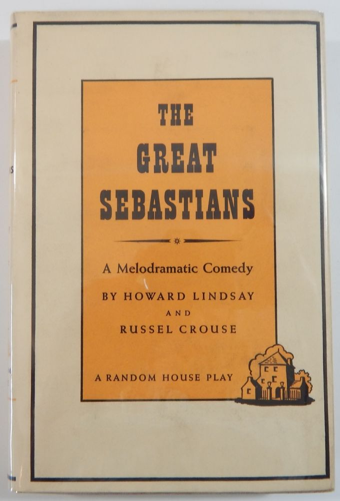 The Great Sebastians (Signed). Alfred Lunt, Kynn Fontaine, Howard Lindsay, Russel Cerouse.