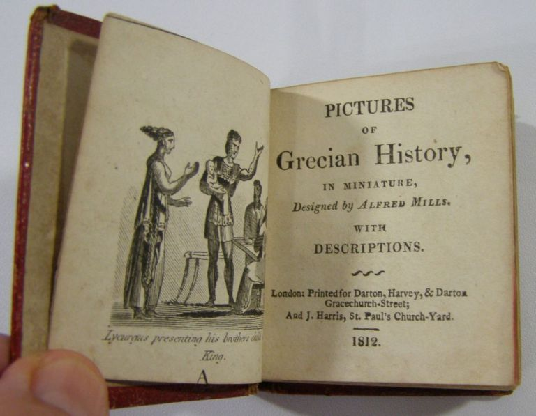 Pictures of Grecian History in Miniature. Alfred Mills.