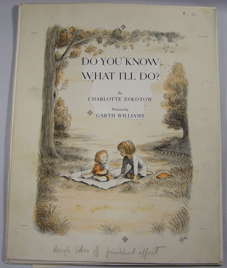 "Original Signed Proofs for ""Do You Know What I'll Do?"" Garth Williams, Charlotte Zolotow."