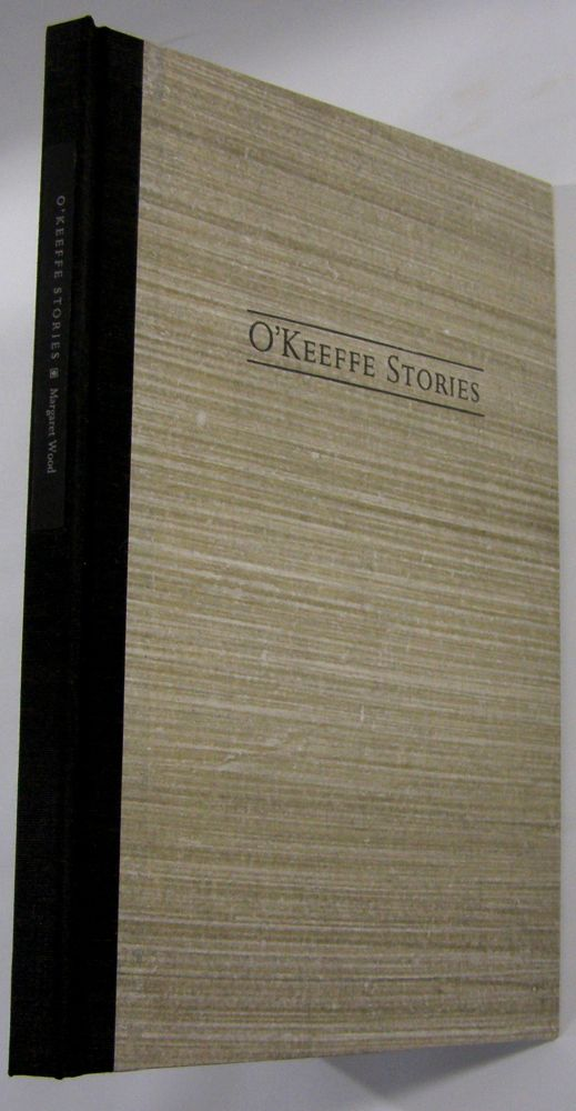 O'Keeffe Stories. Margaret Wood.