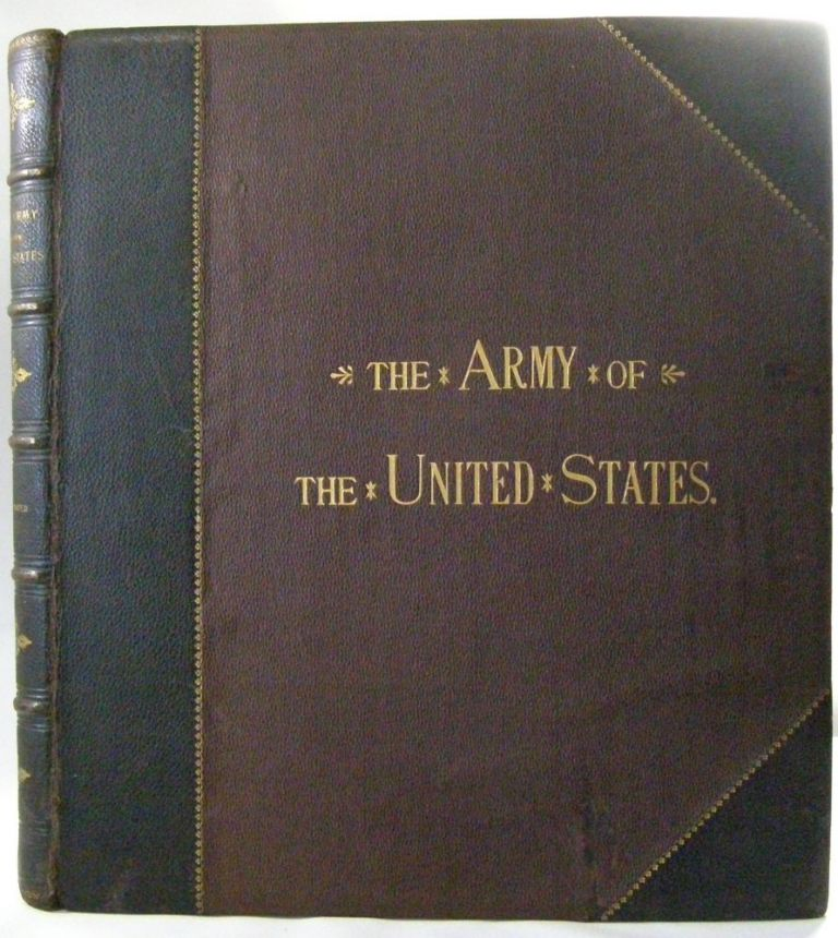 The Army of the United States. Henry Loomis Nelson.