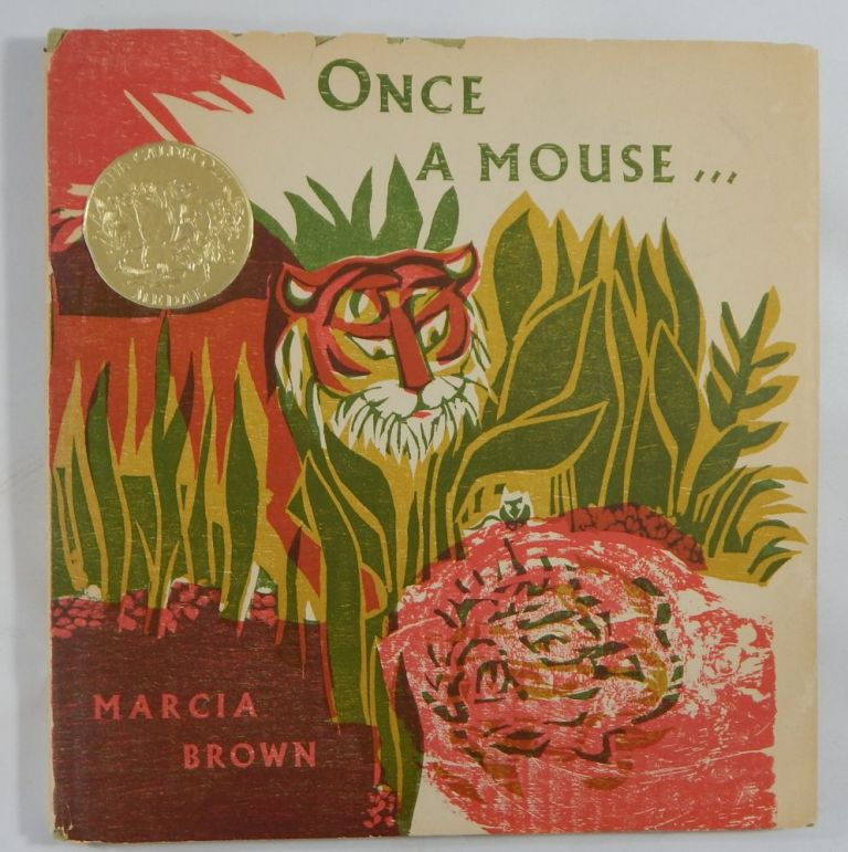 From Ancient India, Once A Mouse ... A Fable Cut in Wood. Marcia Brown.