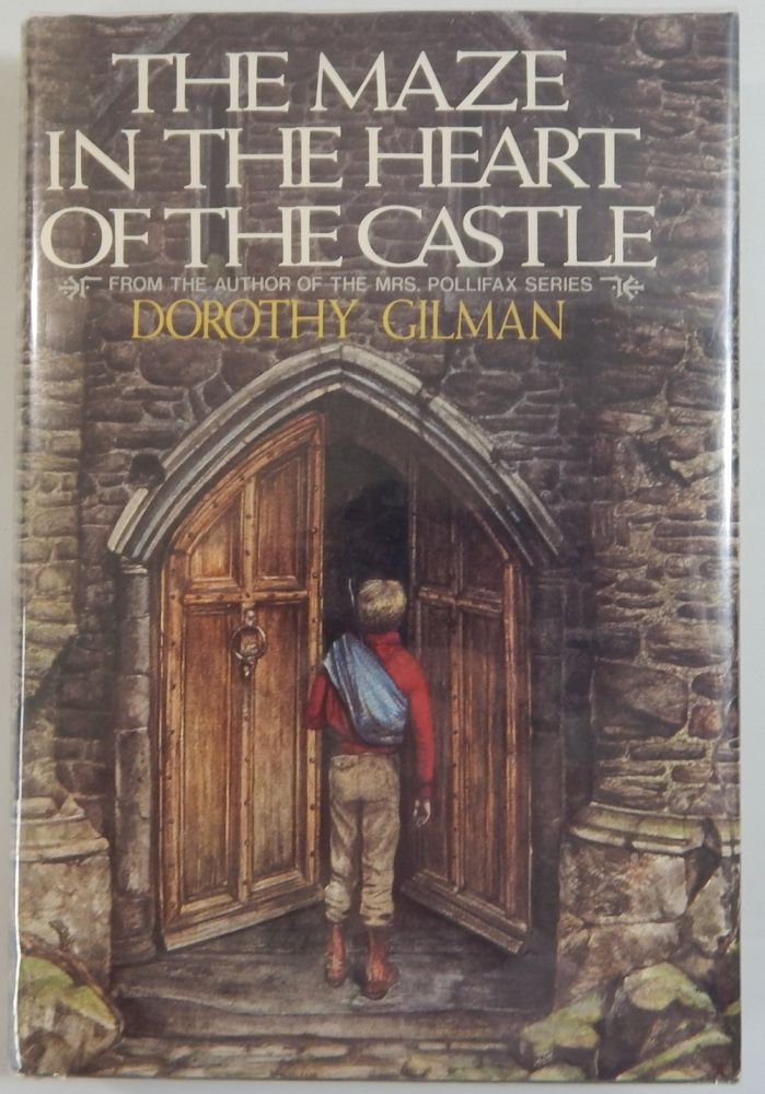 The Maze in the Heart of the Castle. Dorothy Gilman.