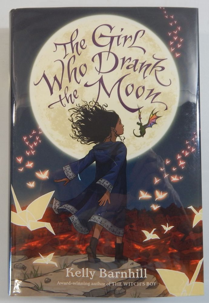 The Girl Who Drank the Moon. Kelly Barnhill.