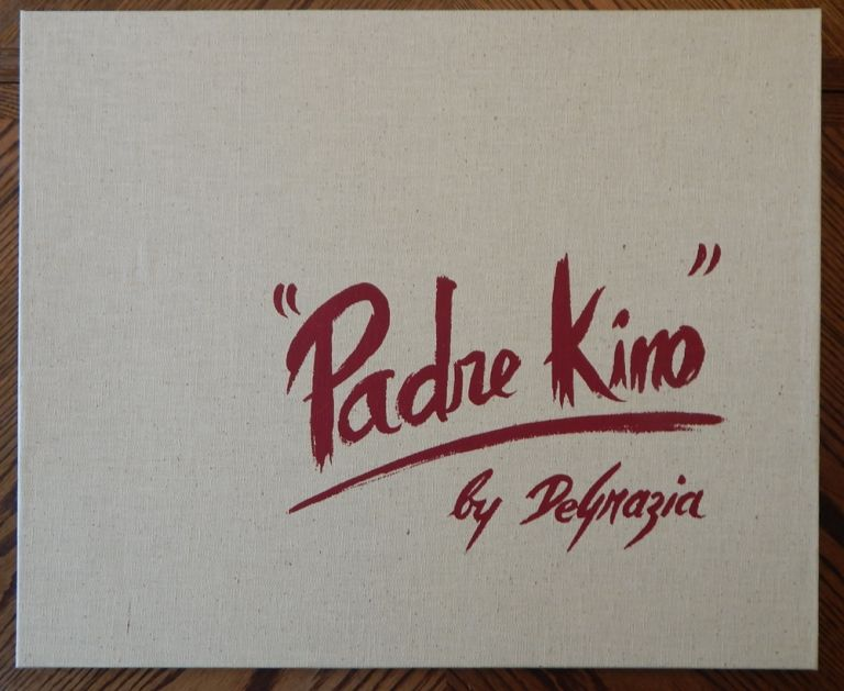 Padre Kino Portfolio with Original Art. DeGrazia.