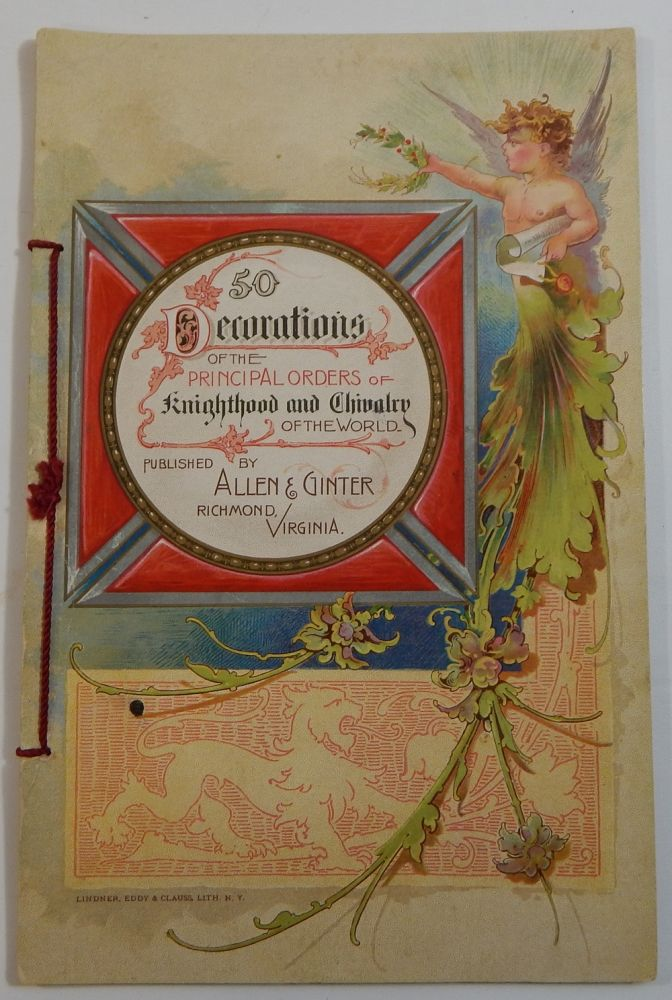 50 Decorations of the Principal Orders of Knighthood and Chivalry of the World. Allen, Ginter.