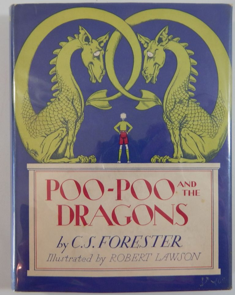 Poo-Poo and the Dragons. C. S. Forester.