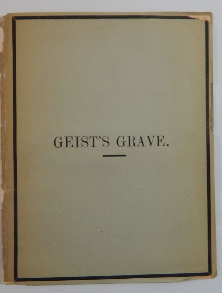 Geist's Grave. Wise Forgery, Matthew Arnold.