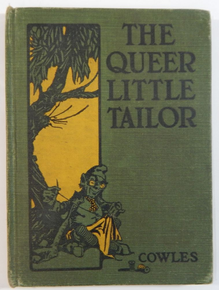 The Queer Little Tailor. Julia Darrow Cowles.