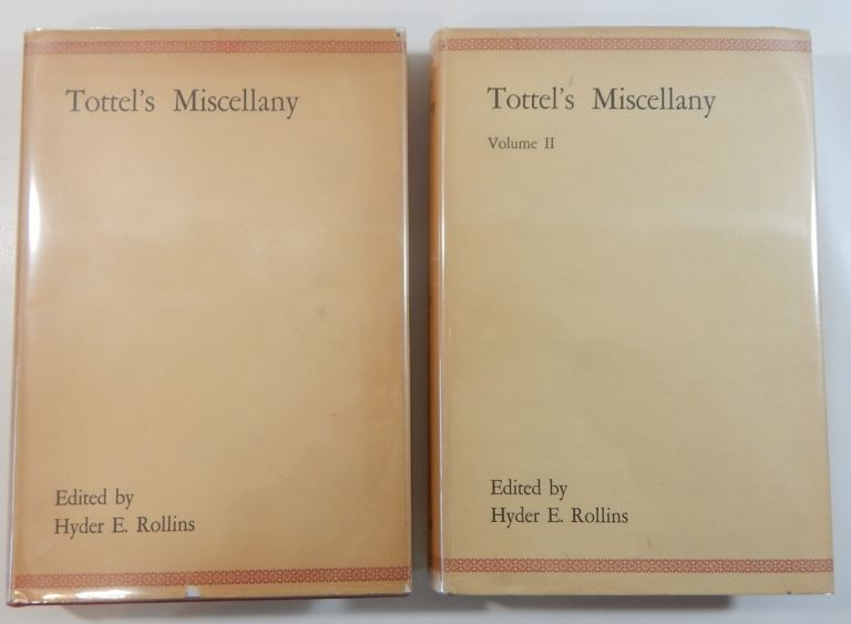 Tottel's Miscellany (1557-1587). Hyder Edward Rollins.