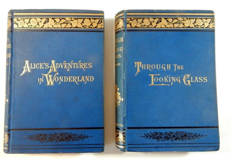 Alice's Adventures in Wonderland (New Edition); Through the Looking Glass and What ALice Found There (50th Thousand). Lewis Carroll, Charles Lutwidge Dodgson.