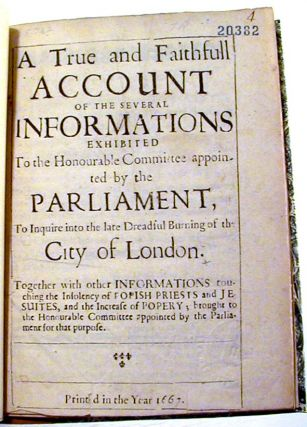 A True and Faithfull Account of the Several Informations Exhibited to the Honourable Committees...