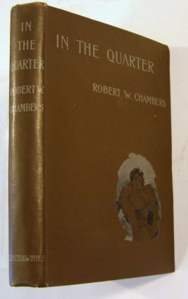 In The Quarter. Robert W. Chambers