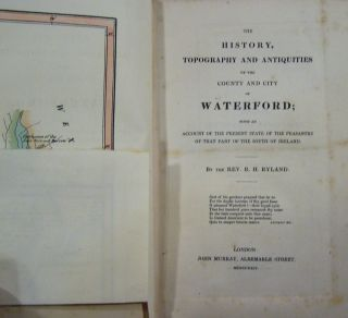 The History, Topography and Antiquities of the County and City of Waterford