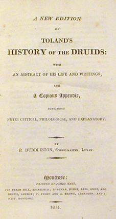 A New Edition of Toland's History of the Druids