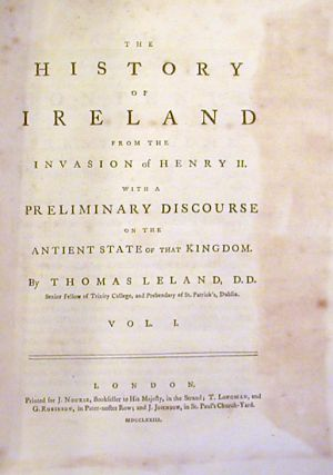 The History of Ireland from the Invasion of Henry II; With a Preliminary Discourse on the Antient State of That Kingdom'