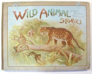 Wild Animal Stories: A Panorama Picture Book. Ernst Nister