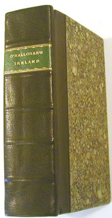 An Introduction to and an History of Ireland. S. O'Halloran