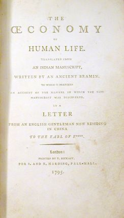 The OEconomy of Human Life, Translated from an Indian Maniscrupt, Written by an Ancient Bramin.