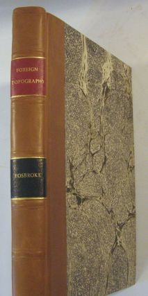 Foreign Topography; Or, An Encyclopedick Account ... of the Ancient Remains of Africa, Asia and...