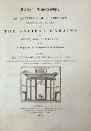 Foreign Topography; Or, An Encyclopedick Account ... of the Ancient Remains of Africa, Asia and Europe