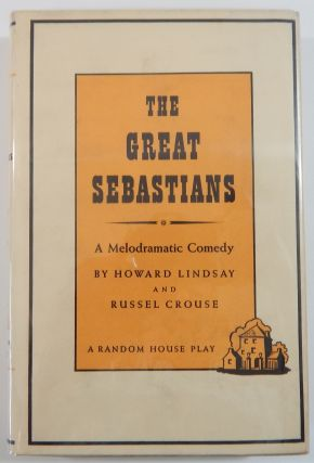 The Great Sebastians (Signed). Alfred Lunt, Lynn Fontanne, Howard Lindsay, Russel C. rouse