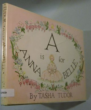 A is for Annabelle (Signed). Tasha Tudor