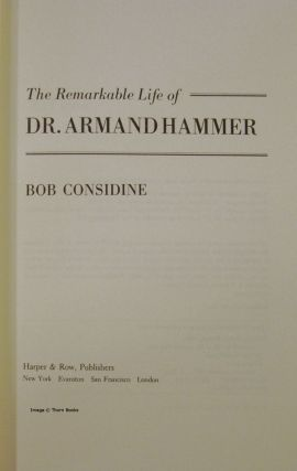 The Remarkable Life of Dr. Armand Hammer (Signed)