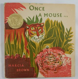 From Ancient India, Once A Mouse ... A Fable Cut in Wood. Marcia Brown