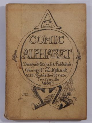 A Comic Alphabet. George Cruikshank