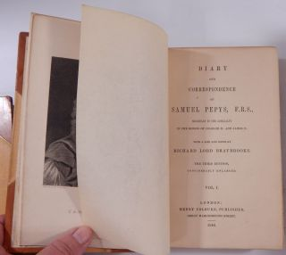 Diary and Correspondence of Samuel Pepys, F.R.S. ... With a Life and Notes by Richard Lord Braybrooke