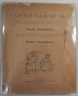 Little Folk of '76. Maud Humphrey, Mabel Humphrey