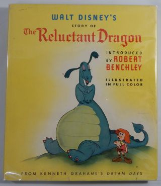 Walt Disney's Story of The Reluctant Dragon. Walt Disney, Kenneth Grahame