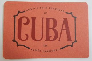Advice to a Traveler to Cuba
