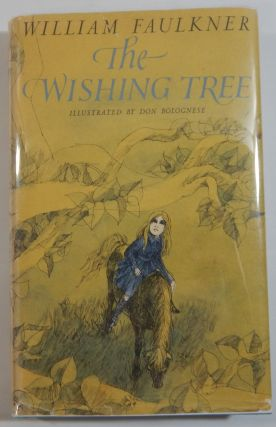 The Wishing Tree. William Faulkner.
