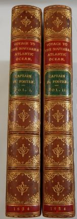 Narrative of a Voyage to the Southern Atlantic Ocean, In the Years 1828, 29, 30, Performed in H....