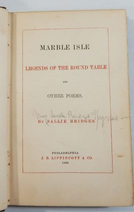 Marble Isle, Legends of the Round Table, and Other Poems