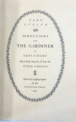 Directions for the Gardiner at Says-Court But Which May Be of Use for Other Gardens