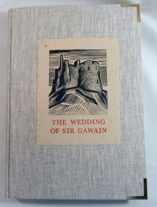 The Wedding of Sir Gawain. Frederick Madden, transcriber, modern English rendering James J....