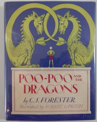 Poo-Poo and the Dragons. C. S. Forester