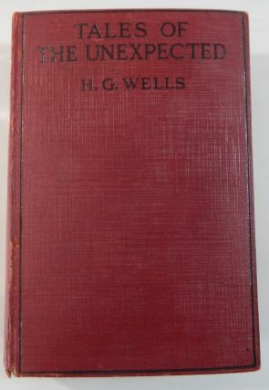 Tales of the Unexpected. H. G. Wells