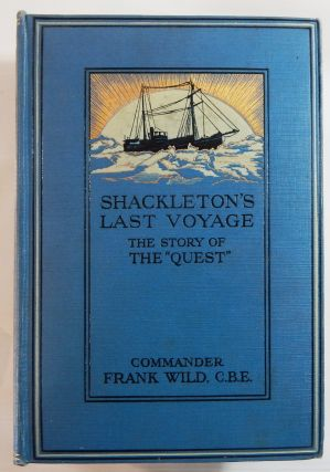 "Shackleton's Last Voyage: The Story of the ""Quest"""